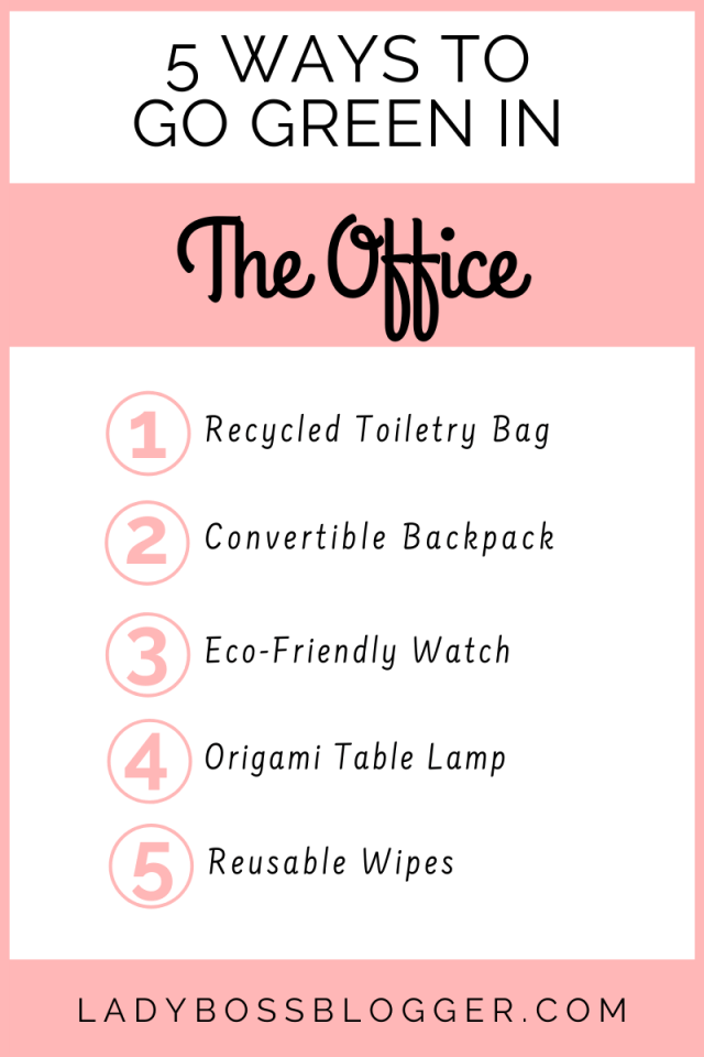 5 Ways To Go Green In The Office ladybossblogger.com