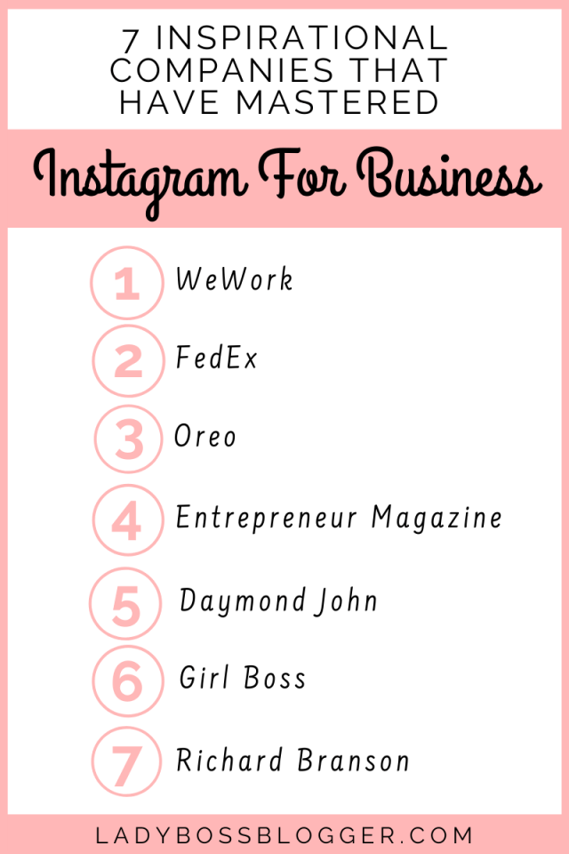 7Inspirational Companies That Have Mastered Instagram For Business ladybossblogger.com