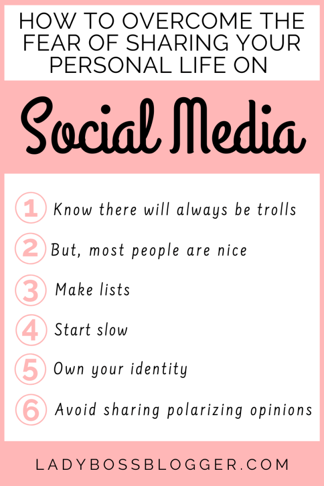 How To Overcome The Fear Of Sharing Your Personal Life On Social Media ladybossblogger.com