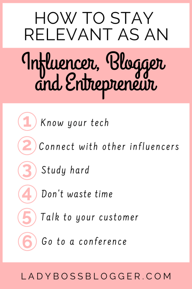 how to stay relevant as an influencer blogger and entrepreneur LadyBossBlogger.com