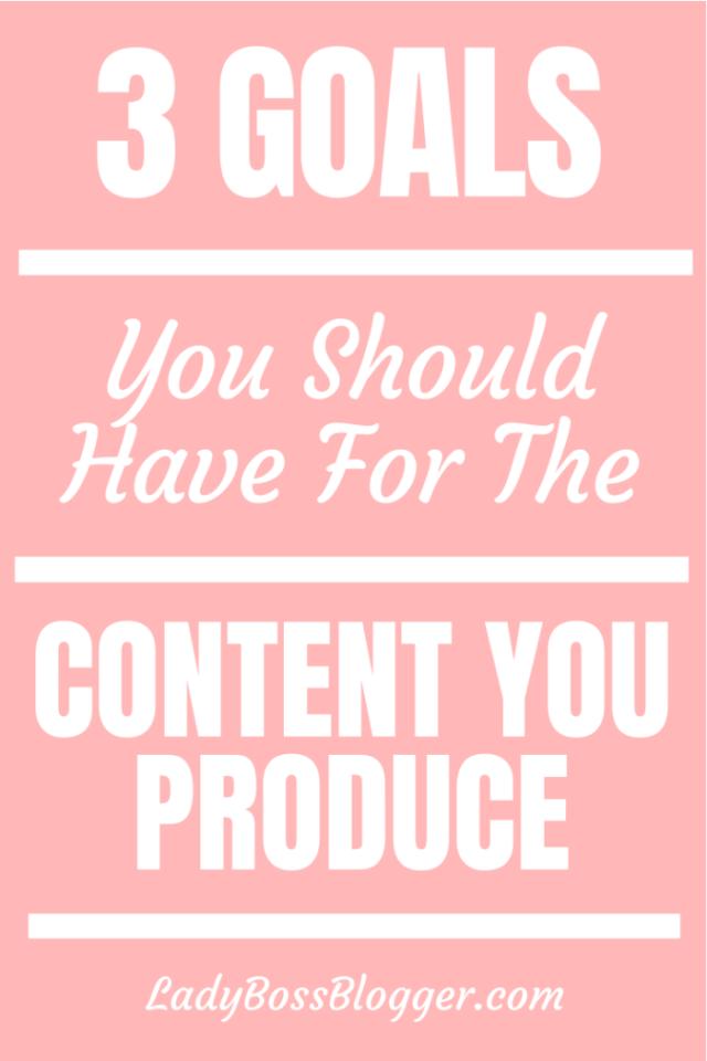 goals for content ladybossblogger.com