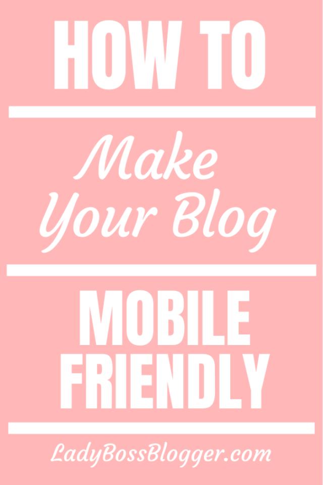 blog mobile friendly ladybossblogger.com