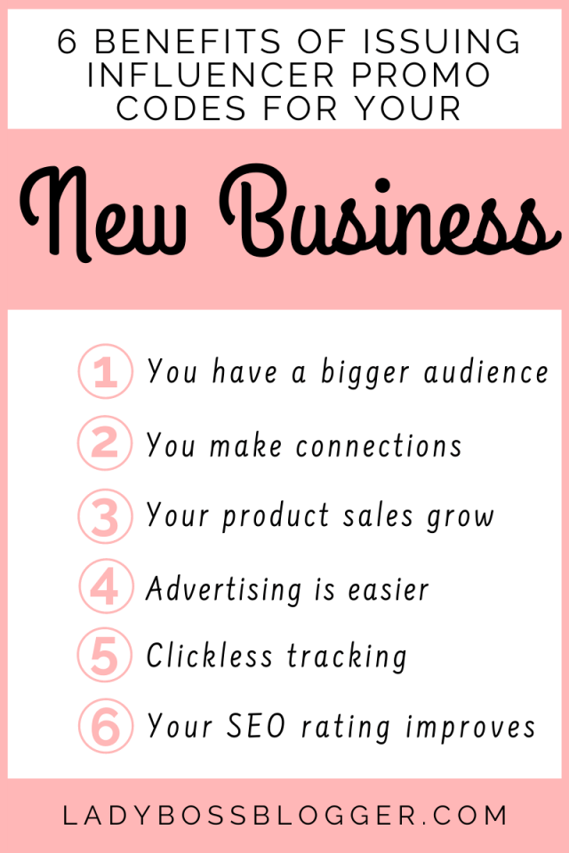 6 Benefits Of Issuing Influencer Promo Codes For Your New Business ladybossblogger.com
