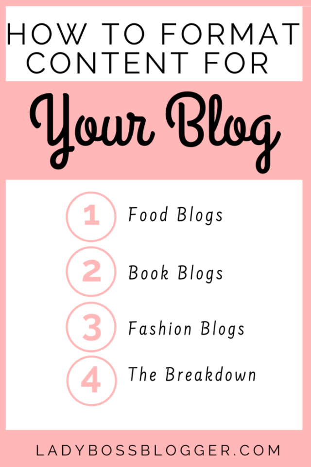 How To Format Content For Your Blog LadyBossBlogger
