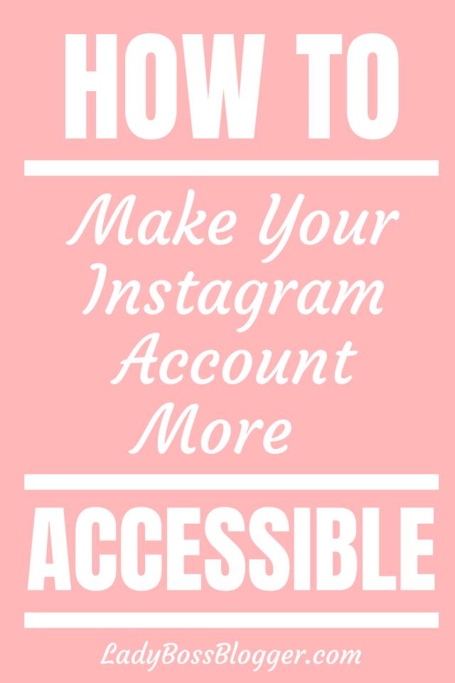 Instagram accessible LadyBossBlogger.com