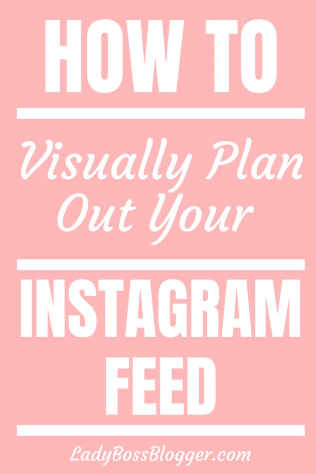 Visually plan Instagram LadyBossBlogger.com
