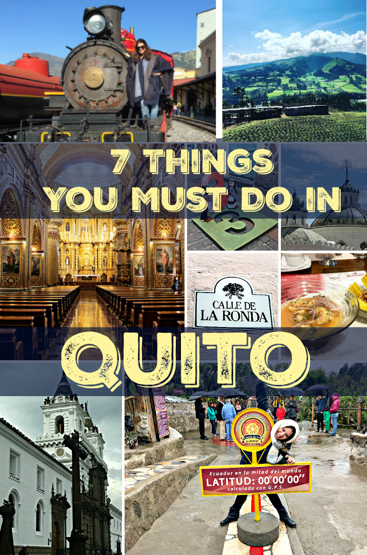7 Things You Must Do In Quito