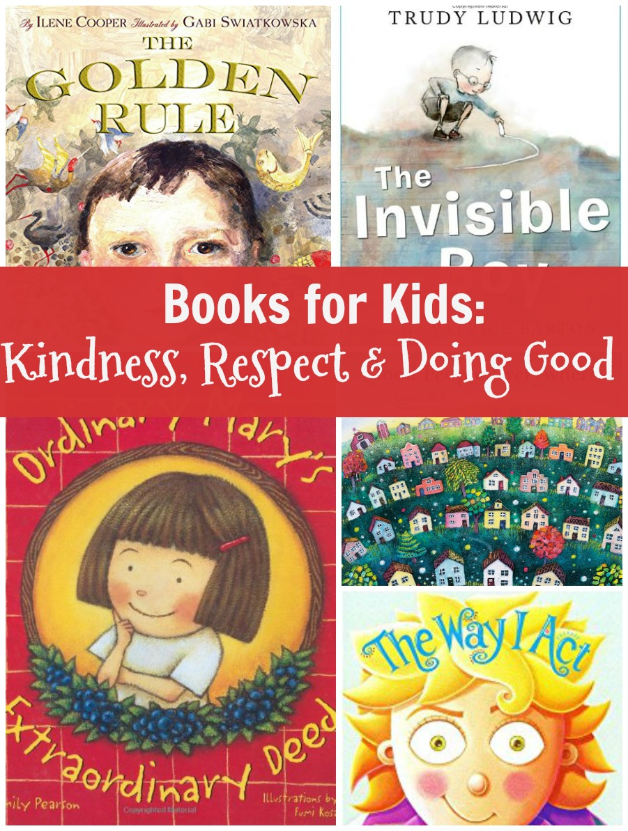 books for kids kindness, respect and doing good