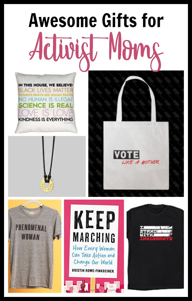 Awesome Gifts for Activist Moms