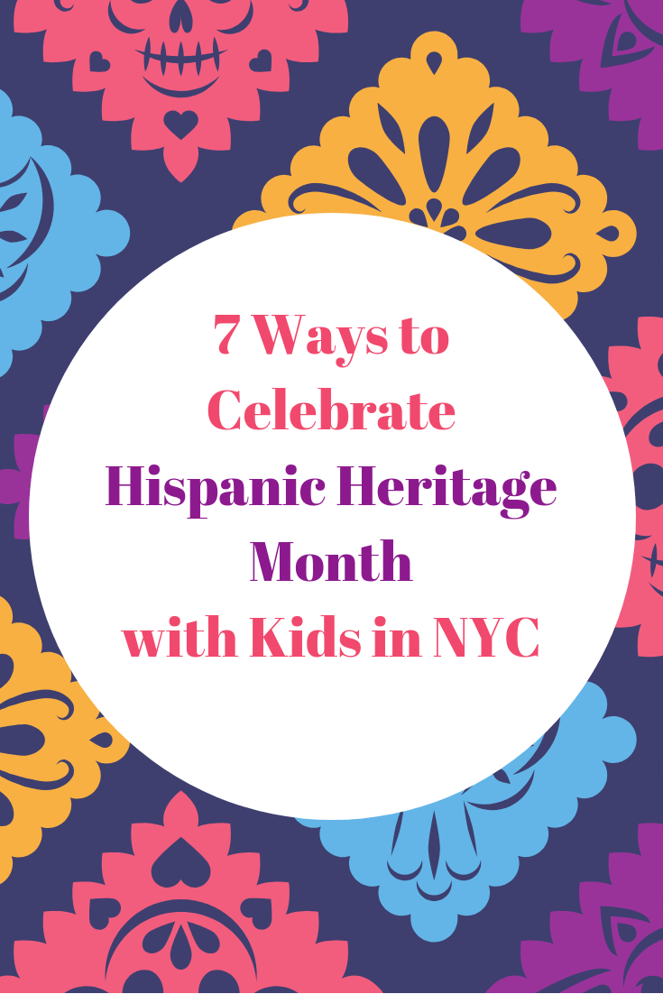 7 Ways to Celebrate Hispanic Heritage Month with Kids in NYC