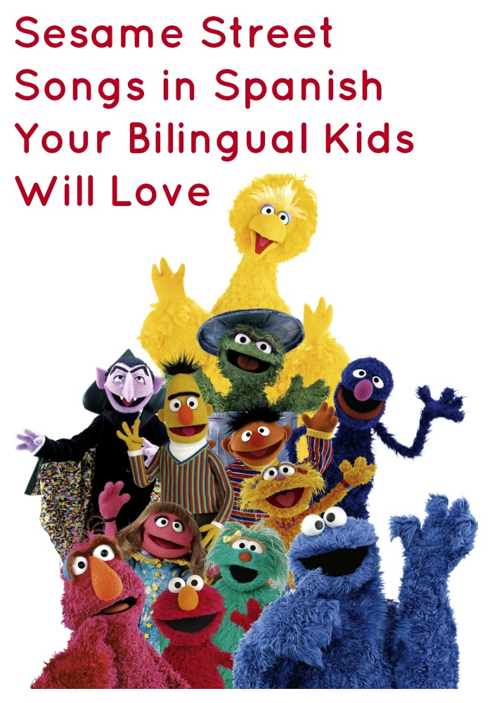 Sesame Street Songs in Spanish Your Bilingual Kids Will Love