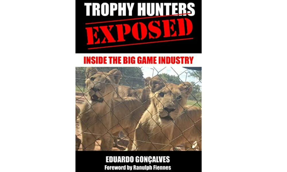 New Book Reveals the Nasty Secrets of the Trophy Hunting World