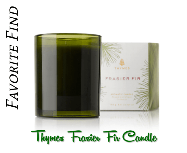 Favorite Find Thymes Frasier Fir Candle Lady In Charge