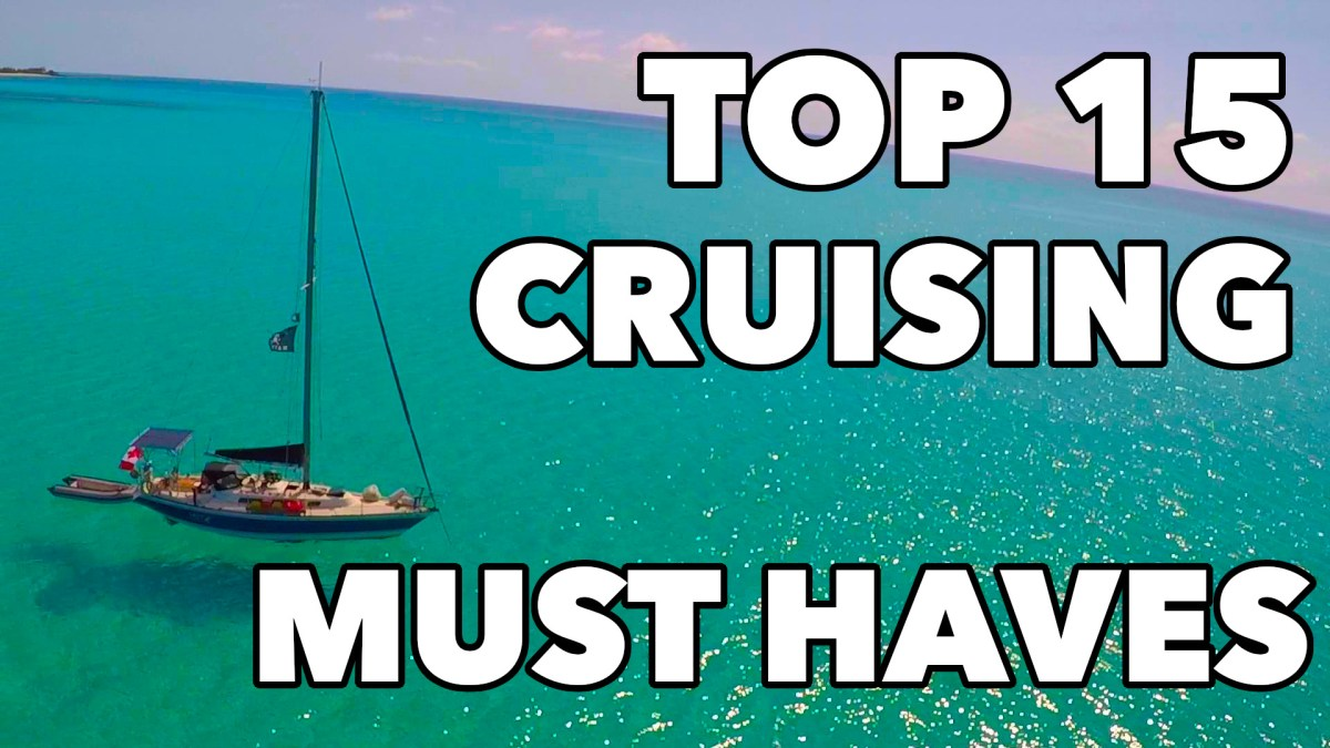 Top 15 Cruising Must Haves