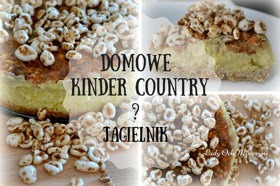 Domowe kinder country? – jagielnik bez pieczenia