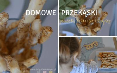 Domowe przekąski (paluszki, chipsy, krakersy)