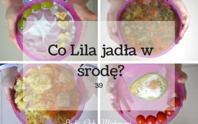 Co Lila jadła w środę? 39 (menu dla całej rodziny)
