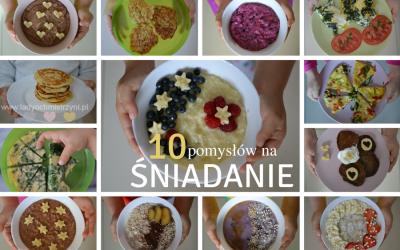 10 pomysłów na śniadanie dla dzieci