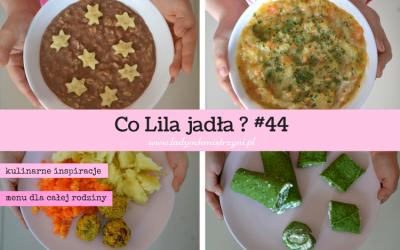 Co Lila jadła? 44 menu dla całej rodziny