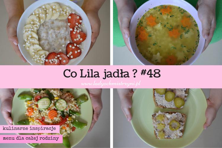 Co Lila jadła? 48 kulinarne inspiracje dla dzieci – BLW