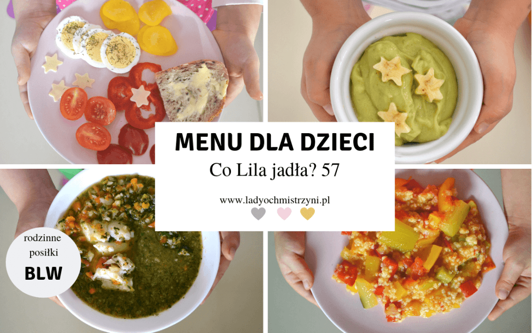 Menu BLW – Co Lila jadła? 57