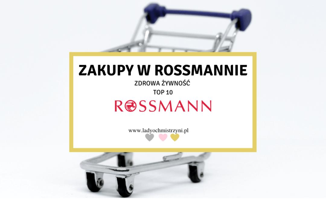 Zdrowa żywność Rossmann TOP 10