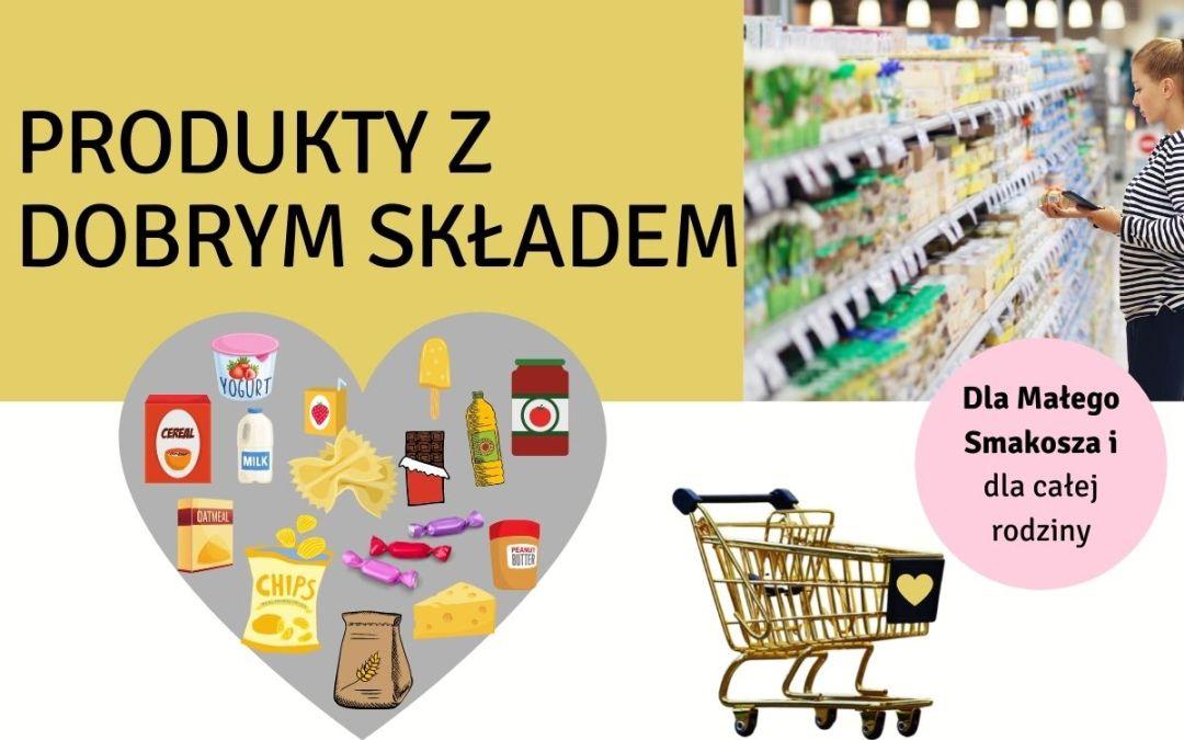 Produkty z dobrym składem dla dzieci