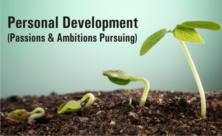Personal Development Passions Ambitions pursuing by Lady Prowess Blog
