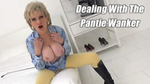 Dealing With A Pantie Wanker