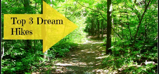 Top 3 Dream Hikes