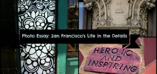 Photo Essay: San Francisco's Life in the Details