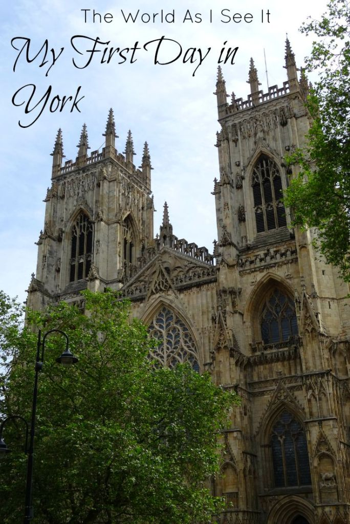 My First Day in York