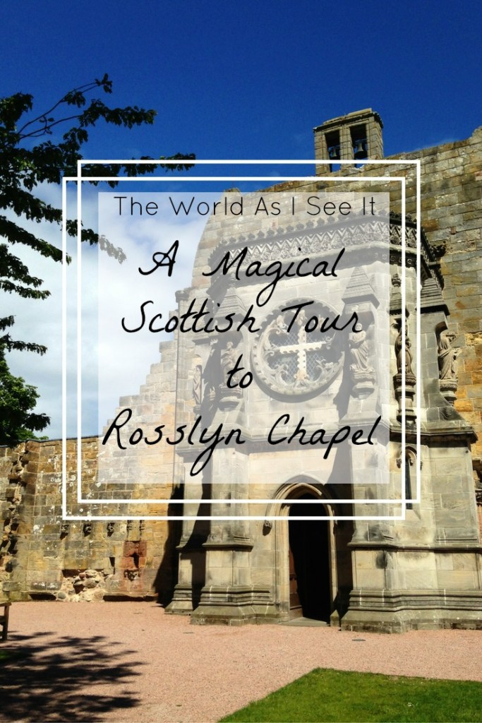 A Magical Scottish Tour to Rosslyn Chapel