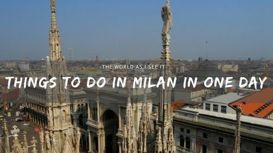 Top Things to do Milan in One Day