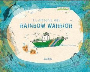 La historia del rainbow warrior Greenpeace para niños