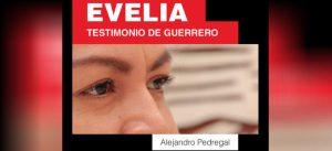 'Evelia', el testimonio de una activista de Guerrero #PrimerosCapítulos