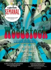 Woodstock underground: medio siglo de un parteaguas cultural / 'La Semanal'