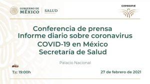 #EnVivo: Reporte diario sobre COVID-19 en México.  27 de febrero