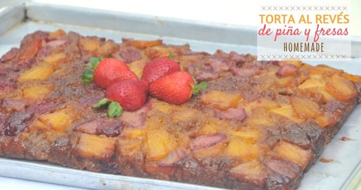 torta-al-reves-pina-fresas-hecho-en-casa
