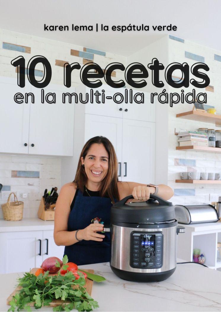 10 Recetas en la Multi-Olla Rápida