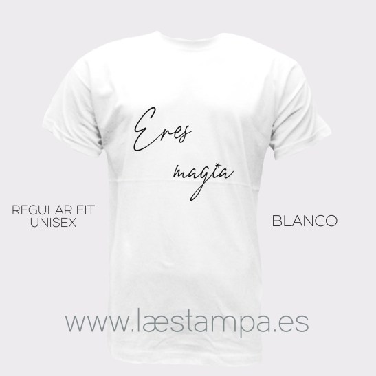 eres magia camiseta unisex