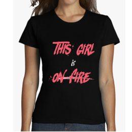 this girl is on fire camiseta mujer manga corta ilustrada camisetas bonitas para mujer empowered woman mujer poderosa empoderada reivindicativa