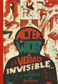 Alter y Walter o la verdad invisible, de Pep Brocal