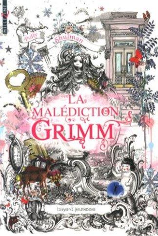 La malediction Grimm Tome 1