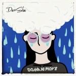 Domani Piove, il nuovo singolo di DanSha