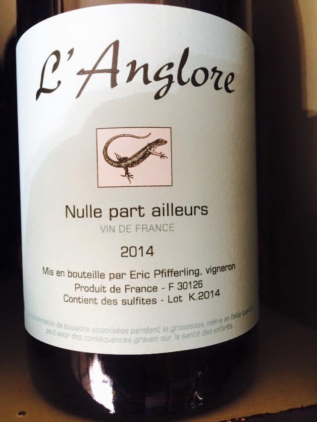 Domaine L'Anglore - Nulle part ailleurs - 2014