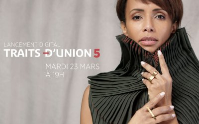LANCEMENT DIGITAL COLLECTION TRAITS D'UNION 5