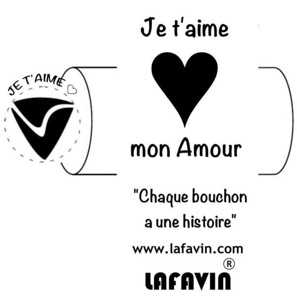 Bouchon je t'aime LAFAVIN