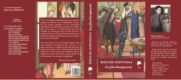 La fea burguesía de Miguel Espinosa