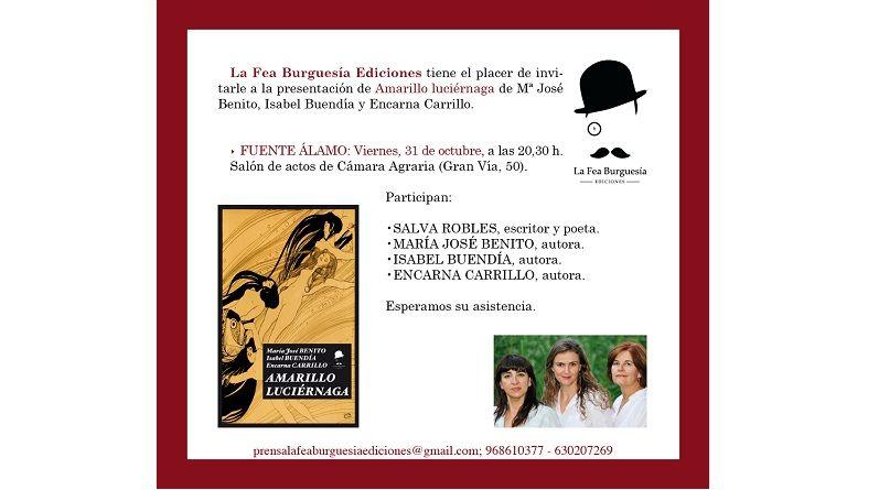 Presentación de Amarillo Luciérnaga en Fuente Álamo